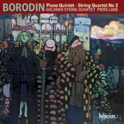 Piano Quintet / String Quartet no. 2 by Borodin ;   Goldner String Quartet ,   Piers Lane