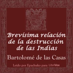 brevisima_relacion_destruccion_indias_b_delascasas_1806.jpg