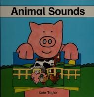 Cover of: Animal sounds | Kate Taylor
