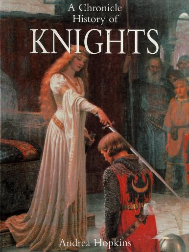 A Chronicle History of Knights by