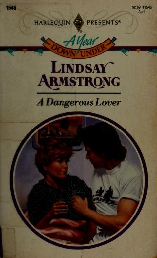 Cover of: Dangerous Lover   Lindsay Armstrong
