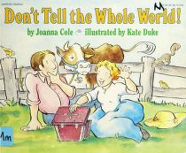 Cover of: Don't tell the whole world!   Joanna Cole