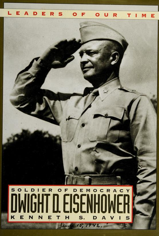 Dwight D. Eisenhower by Kenneth S. Davis