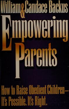 Cover of: Empowering parents | William D. Backus