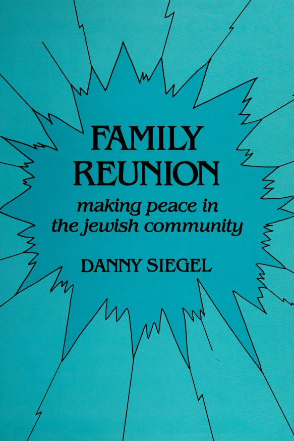 Family reunion by Danny Siegel