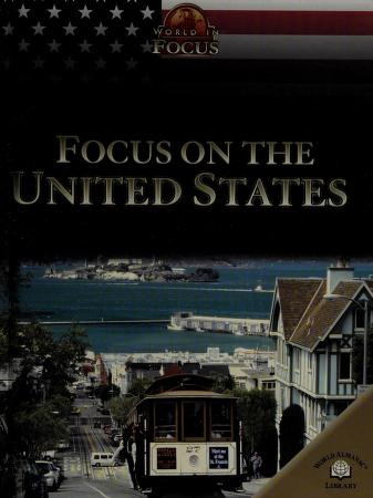 Cover of: Focus on the United States (World in Focus) | Clare Brooks, Sally Garrington