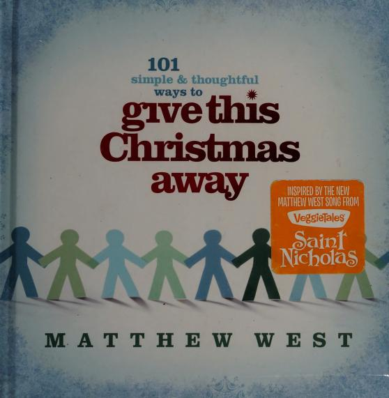 Give this Christmas away by Matthew West