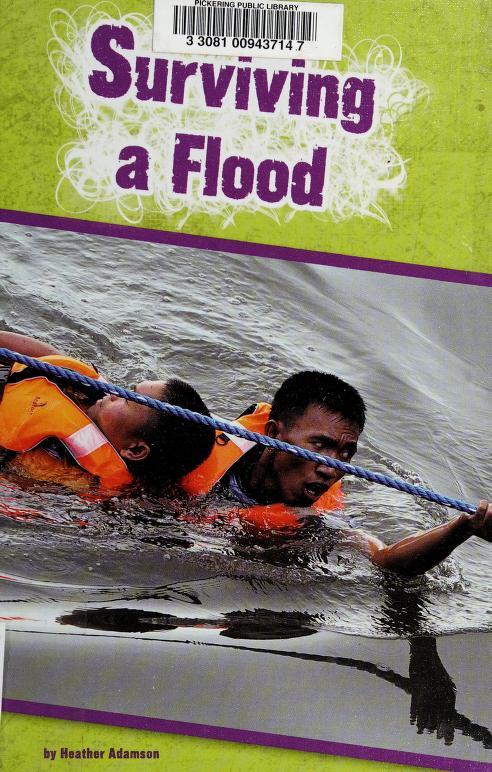 Surviving a flood by Heather Adamson