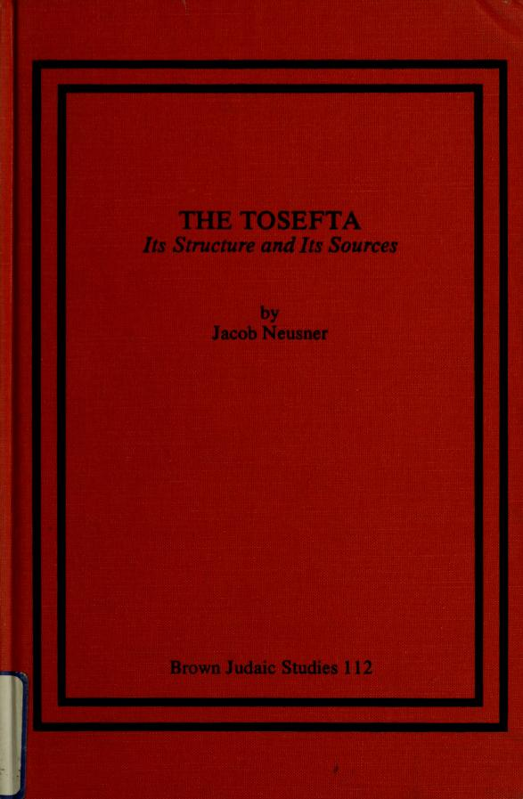 The Tosefta by Jacob Neusner