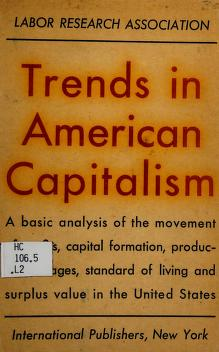 Cover of: Trends in American capitalism   Labor Research Association (U.S.)