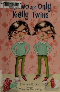 Cover of: The two and only Kelly twins | Johanna Hurwitz